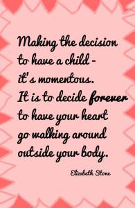 elizabeth stone quote making the decision